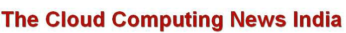 Cloud Computing News India