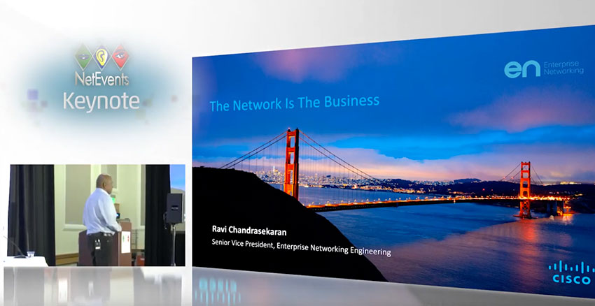 The Network is The Business - NetEvents Keynote Presentation by Ravi Chandrasekaran, SVP, Cisco